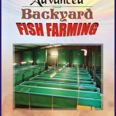 Advanced backyard fish farming ebook
