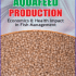 Aquafeed Production, Economics & Health Impact In Fish Management (PDF eBook)